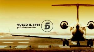 LasCancionesDeLaTele Promo Telecinco Vuelo IL 8714 Próximamente 300x166 Se estrena polémica serie sobre la Aerolínea Spanair